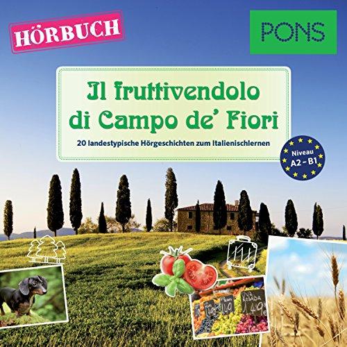 Il fruttivendolo di Campo de' Fiori (PONS Hörbuch Italienisch) Titelbild