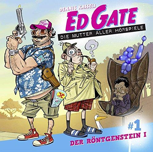 Ed Gate - Folge 01: Der Röntgenstein - Teil 01 von 02. Die Mutter aller Hörspiele.