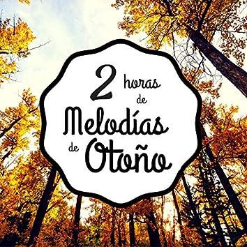 2 Horas de Melodías de Otoño - La Banda Sonora Natural Perfecta para Esta Época del Año