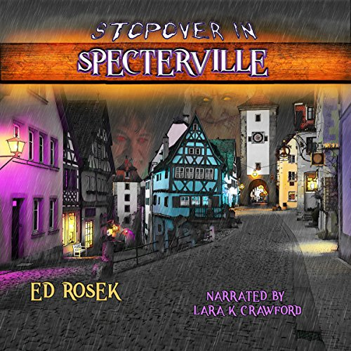 Stopover in Specterville audiobook cover art