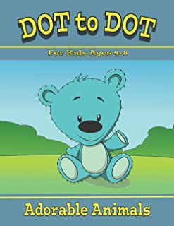 Dot to Dot for kids ages 4-8: Adorable Animals Connect the Dots Book for Boys and Girls 8-12