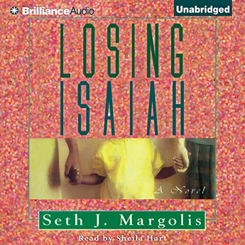 Losing Isaiah audiobook cover art