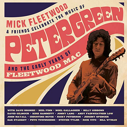 Mick Fleetwood & Friends - Celebrate The Music Of Peter...