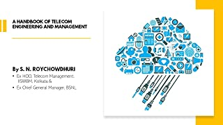 A Handbook of Telecom Engineering and Management: For...