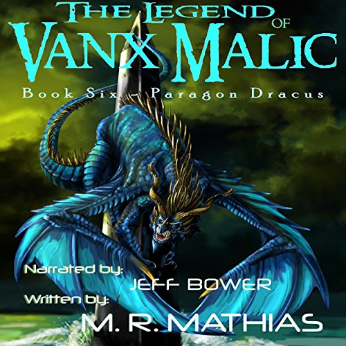 Paragon Dracus: The Legend of Vanx Malic, Book Six cover art