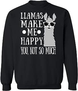 Llamas Make Me Happy-You Not So Much Love Cute,Birthday Men Women Ki Sweatshirt