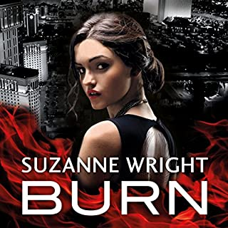 Burn                   By:                                                                                                                                 Suzanne Wright                               Narrated by:                                                                                                                                 Cat Doucette                      Length: 13 hrs and 31 mins     181 ratings     Overall 4.2