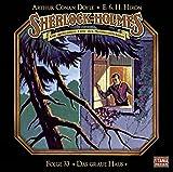 Sherlock Holmes-Folge 33: Das graue Haus (Audio CD (2. Aufl. 2018))