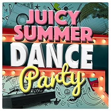 Juicy Summer Dance Party