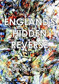 England's Hidden Reverse: A Secret History of The Esoteric Underground (Mit Press) by David Keenan(2014-11-20)
