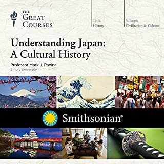 Understanding Japan     A Cultural History              By:                                                                                                                                 Mark J. Ravina,                                                                                        The Great Courses                               Narrated by:                                                                                                                                 Mark J. Ravina                      Length: 12 hrs     1,863 ratings     Overall 4.7