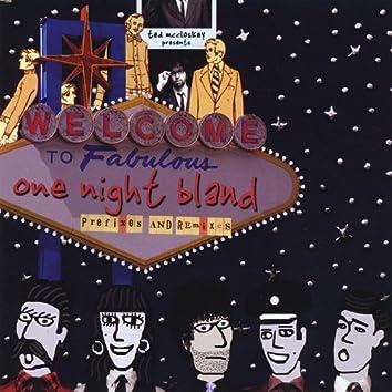 One Night Bland