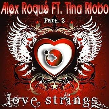 Love Strings Part 2