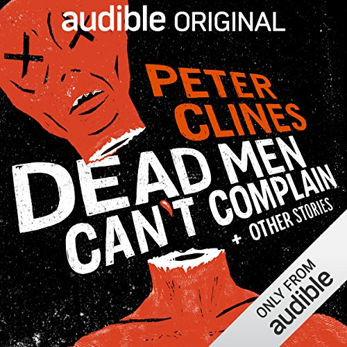 Dead Men Can't Complain and Other Stories audiobook cover art