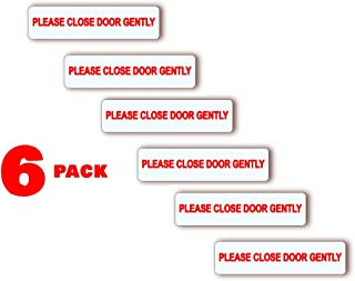 Please Close Door Gently Stickers Clear 1 in. x 4 in. Pack of 6- for Car Window Door Decal Ideal for Taxis, Rental Vehicles and Company Vehicles