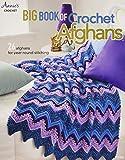 Annie's Big Book of Crochet Afghans Crochet Book