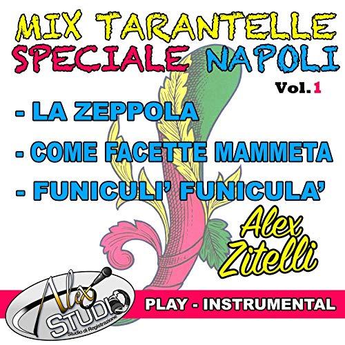 La zeppola - come facette mammeta - funiculi' funicula' (Play)