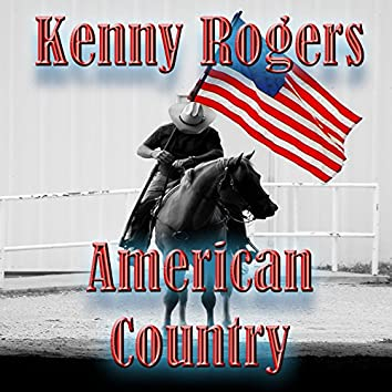 American Country - Kenny Rogers