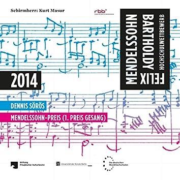 Schubert, Händel, Mendelssohn-Bartholdy & Mozart: FMBHW 2014 - Mendelssohn-Preis (1. Preis Gesang)