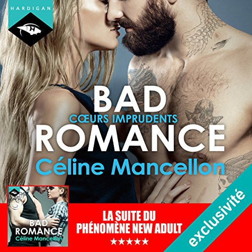 Cœurs imprudents (Bad Romance 3) audiobook cover art