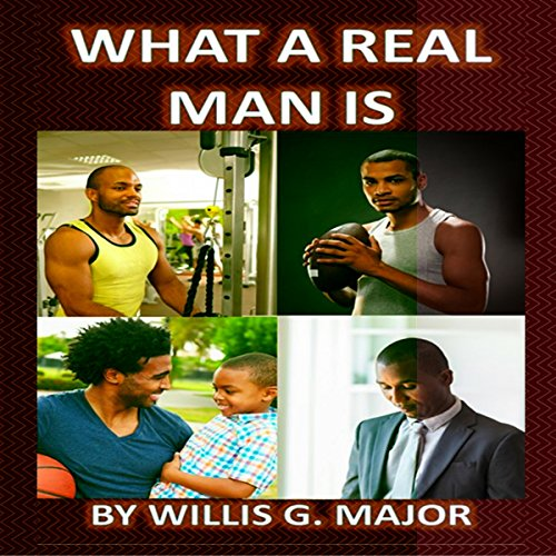 What a Real Man Is audiobook cover art