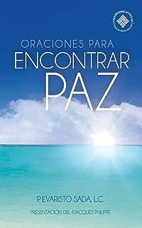 Oraciones para encontrar paz (Spanish Edition)