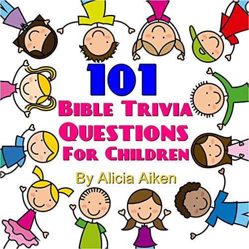 101 Bible Trivia Questions for Children audiobook cover art