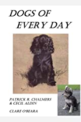 Dogs Of Every Day: New Edition Kindle Edition