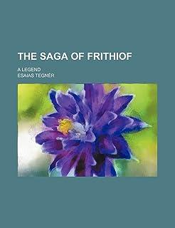 The Saga of Frithiof; A Legend