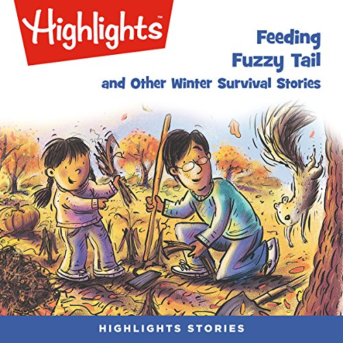 Feeding Fuzzy Tail and Other Winter Survival Stories copertina