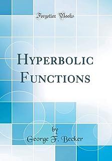 Hyperbolic Functions (Classic Reprint)