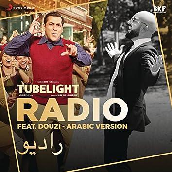 "Radio (Douzi - Arabic Version) [From ""Tubelight""]"