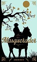 The Masquerader (Northfields Saga Book 2)