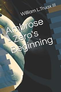 Ambrose - Zero's Beginning