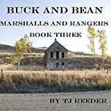 Buck and Bean, Marshalls and Rangers, Book 3