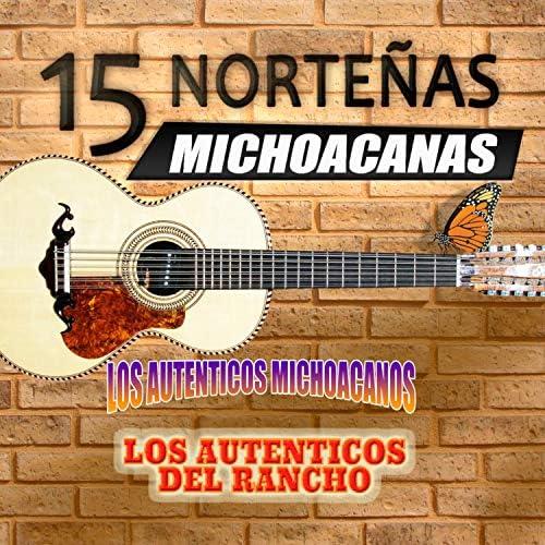 Los Autenticos De Michoacan & Los Auténticos Del Rancho
