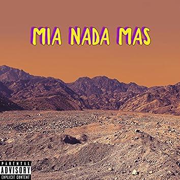 Mia Nada Mas