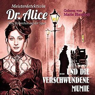 Meisterdetektivin Dr. Alice und die verschwundene Mumie Titelbild