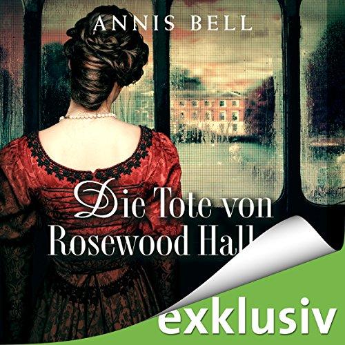 Die Tote von Rosewood Hall Titelbild