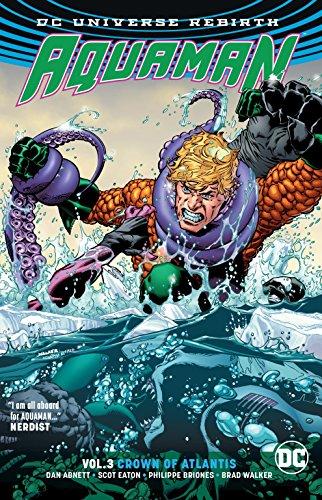 Aquaman Vol. 3: Crown of Atlantis (Rebirth)