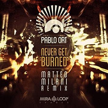 Never Get Burned (Matteo Milani Remix)