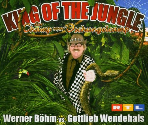 King Of The Jungle - Der Champ vom Dschungelcamp