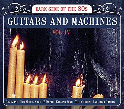 Guitars & Machines 4: Dark Side of The 80's