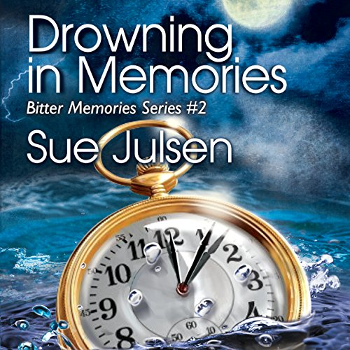 Drowning in Memories audiobook cover art