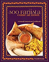 Soo Fariista / Come Sit Down: A Somali American Cookbook