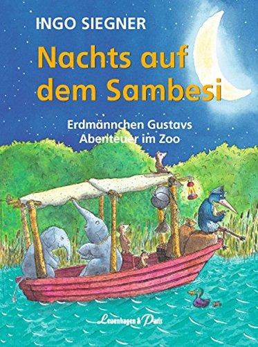 Nachts auf dem Sambesi: Erdmännchen Gustavs Abenteuer im Zoo