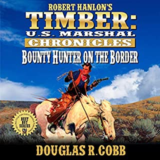 Bounty Hunter on the Border  audiobook cover art