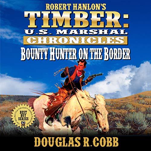 Bounty Hunter on the Border cover art