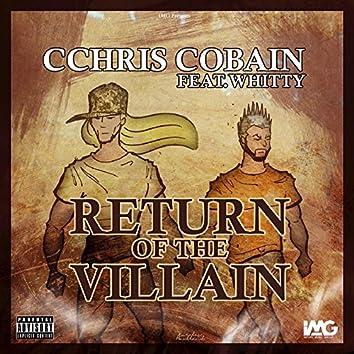 Return of the Villain