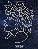 Virgo: Zodiac Signs Gift, Horoscope, Journal, Notebook, Diary, Pad, Daybook, Textbook, Handbook, Workbook, Dailybook, Album, Essay, Note (100 pages, Blank , 8.5' x 11' in)